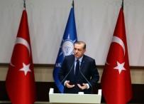 BÖLÜCÜLÜK - Cumhurbaşkanı Erdoğan Açıklaması 'PYD-YPG'nin Suriye'deki Heveslerini Kursaklarında Bırakacağız'