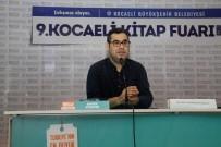 TELEVİZYON PROGRAMI - Enver Aysever, 'Kitap Fuarları, Edebiyatın Hazine Adasıdır'