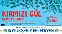 TÜRK MÜZİĞİ - Büyükşehir Konservatuvarından Konser