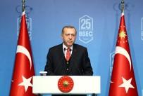 BAYRAK YARIŞI - Cumhurbaşkanı Erdoğan Açıklaması 'Sürdürülebilir Kalkınmayı Dönem Başkanlığımızın Ana Teması Haline Getirdik'