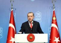 KARADENİZ EKONOMİK İŞBİRLİĞİ - Erdoğan'dan Ermeni Bakan Yardımcısına Eleştiri