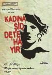 KADIN SIĞINMA - Erzurum Şehit Tiyatrosu'ndan 'Kadına  Şiddete Hayır'