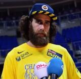 BASKETBOL TAKIMI - 'Fenerbahçe'de Oynuyorsanız Kazanmak Zorundasınız'