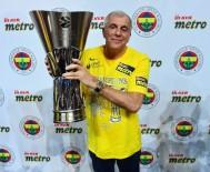 SPOR TOTO BASKETBOL LİGİ - Obradovic Açıklaması 'Önümüzdeki Sezona Odaklanacağız'