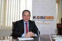 AYASOFYA MÜZESI - KOBİDER Başkanı Özgenç Açıklaması 'KOBİ'sel Dönüşüm Yapılmalı'