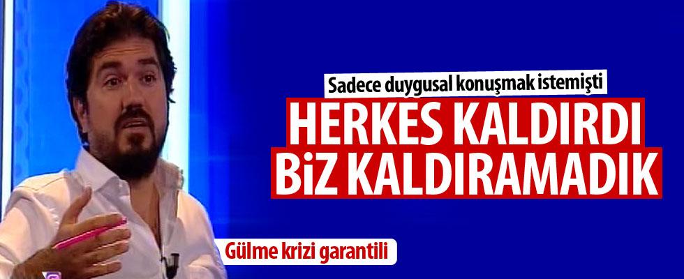 Rasim Ozan: Biz kaldıramadık
