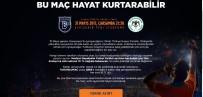 YAŞAM MÜCADELESİ - Başakşehir'den Kupa Finalinde Örnek Hareket