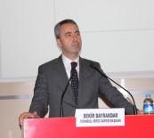 GALATASARAY ÜNIVERSITESI - İstanbul Vergi Dairesi Başkanı Bayrakdar Açıklaması 'Herkes Ödeme Gücüne Göre Vergi Ödesin'