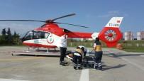 Kalp Krizi Geçiren Şahıs Ambulans Helikopter İle Hastaneye Sevk Edildi