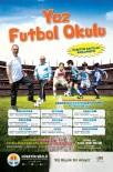 SAĞLIK RAPORU - Adana Büyükşehir Belediyesi'nin Yaz Futbol Okulu Kayıtları Başladı