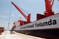 KURU YÜK GEMİSİ - Kızılay Yardım Gemileri Ramazan'ın Bereketini Afrika'ya Taşıyacak