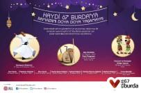 HAFTA SONU - Ramazan Ayının Keyfi 67 Burda AVM'de Yaşanacak