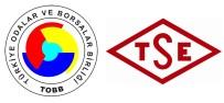 ALI ÇELIK - Standardizasyon İçin İş Birliği Protokolü İmzaladı