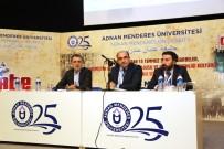 GAZI ÜNIVERSITESI - Adnan Menderes Üniversitesinde 'Uluslararası Darbe Sempozyumu'