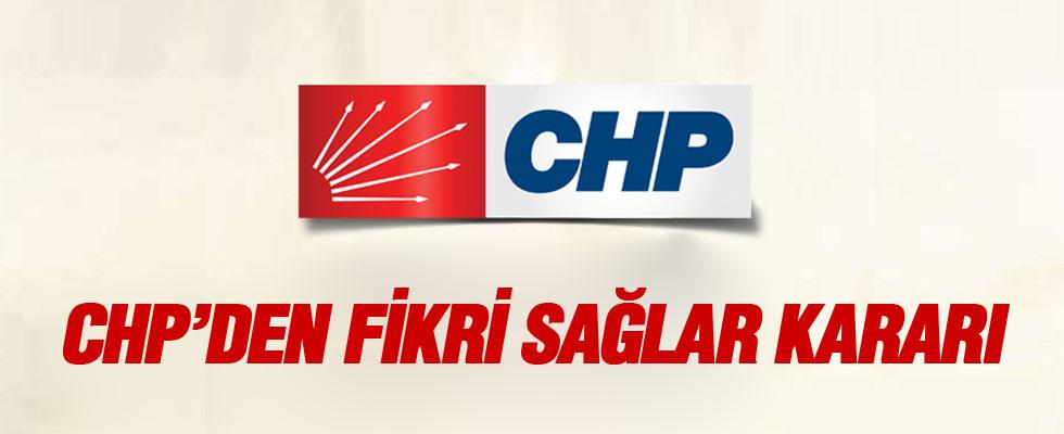 CHP'den Fikri Sağlar kararı