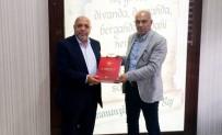 MAHMUT ARSLAN - HAK-İŞ Genel Başkanı Arslan, Başkan Çalışkan'ı Ziyaret Etti