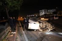 ALKOLLÜ SÜRÜCÜ - Otomobiliyle Takla Atan Alkollü Sürücü Yaya Olarak Kaçtı