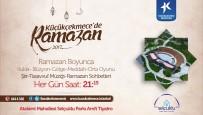 NIHAT HATIPOĞLU - Ramazan Boyunca Küçükçekmece'de 21 Mahallede İftar