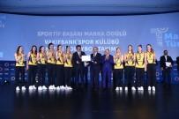 DÜNYA ŞAMPİYONASI - Vakıfbank'a 'Sportif Başarı Marka Ödülü' Verildi