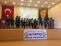 İSTİKLAL - Altıntaş MYO'da 258 Öğrenci Mezun Oldu