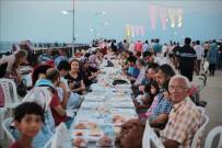 TÜRK HALK MÜZİĞİ - İskenderun'da Ramazan Boyunca İskelede İftar Sofrası Kurulacak