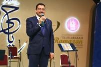 CEVDET YILMAZ - Keçiören'de 8. Uluslararası Ramazan Etkinlikleri Başladı