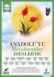 BELGESEL - Esenler'de 'Anadolu'yu Mayalayanlar' Programı Vatandaşlarla Buluşacak