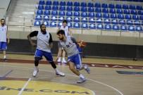 ACıBADEM - Nesine.Com Eskişehir Basket Hazırlıklarını Sürdürüyor