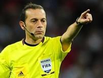 CÜNEYT ÇAKıR - FIFA'dan Cüneyt Çakır'a görev