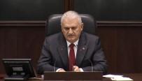 MECLİS BAŞKANLIĞI - Tarihi Toplantının Açılış Konuşmasını Başbakan Yaptı