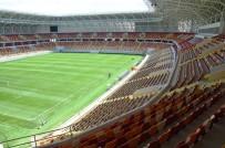SPOR BAKANLIĞI - Malatya'nın Yeni Stadyumu Sezona Hazır
