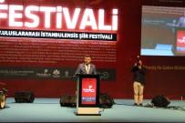 LÜTFİ KIRDAR - 5'İnci Uluslararası İstanbulensis Şiir Festivali'nde Bosnalı Şairden Recep Tayyip Erdoğan Şiiri