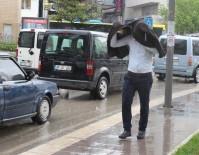YAĞIŞ UYARISI - Elazığ'da Sağanak Yağış Etkili Oldu