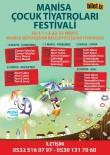 NASREDDIN HOCA - Manisa Çocuk Tiyatroları Festivali Başlıyor