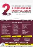 MESUT ÖZAKCAN - Efeler Belediyesi 2. Uluslararası Sanat Çalıştayı Başlıyor