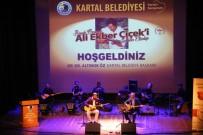 KARTAL BELEDİYESİ - Kartal Belediyesi, Halk Ozanı Ali Ekber Çiçek'i Andı