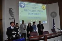 RADYASYON - KTÜ'de Radyoloji Eğitim Semineri Düzenlendi