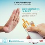 İLAÇ TEDAVİSİ - Dünyada Her Yıl 6 Milyon İnsanın Sigaradan Ölüyor