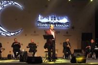 AHMET ÖZHAN - Ahmet Özhan'ın Yenikapı Konseri Vatandaşları Mest Etti