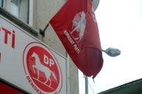 GÜLTEKİN UYSAL - DP Genel Başkanını Yırtık, Soluk Ve Yıpranmış Parti Bayrağı İle Karşıladılar
