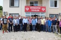 YAVUZ ARSLAN - Edirnespor'da Başkan Savaş Üner Güven Tazeledi
