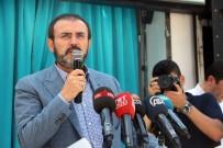 VAHDETTIN - AK Parti Sözcüsü Ünal Açıklaması '15 Temmuz Başka Bir Ülkenin Başına Gelseydi Toz Duman Olurdu'