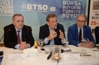 FAHRETTIN GÜLENER - BTSO Yönetim Kurulu Başkanı Burkay Açıklaması 'Bölgemizin Zenginliklerini Gün Yüzüne Çıkarmalıyız'