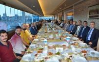 ERTAN PEYNIRCIOĞLU - Protokol Üyeleri, Gazeteciler İle İftarda Buluştu