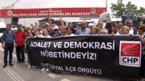 MALTEPE CEZAEVİ - CHP'liler Cezaevi Önünde Nöbet Tutuyor