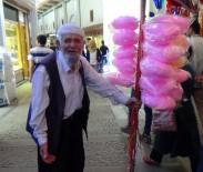 MUSTAFA ÇETIN - Mustafa Dede Ekmeğini Pamuk Şekerden Çıkarıyor