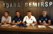 AYTAÇ DURAK - Adana Demirspor'da Kadro Sil Baştan
