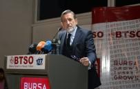 İBRAHIM BURKAY - BTSO'dan Bursa Ekonomisine 200 Milyon Liralık Yatırım