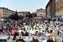 ABDULLAH ÖZER - Mamak'taki Mahalle İftarları Dostluğu Pekiştiriyor