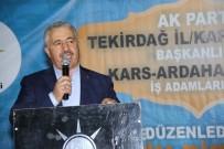 ON BIR AYıN SULTANı - Bakan Arslan, Kapaklı'da İftar Programına Katıldı